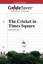 GradeSaver (TM) ClassicNotes: The Cricket in Times Square