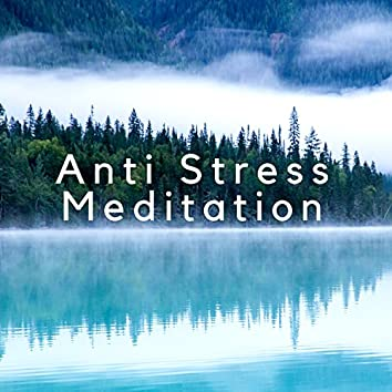 Anti Stress Meditation -  Zen Relaxation, Keep Calm, Relax Mind and Body,  Stress Relief Sounds