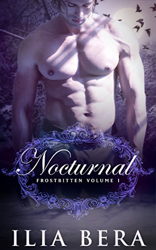 Nocturnal (Frostbitten Book 1)