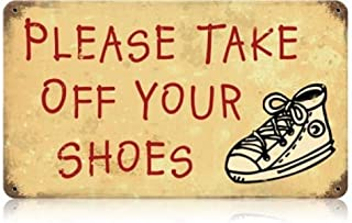 Take Off Your Shoes Home and Garden Vintage Metal Sign - Victory Vintage Signs