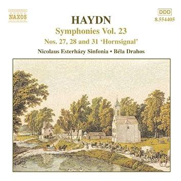 Haydn: Symphonies, Vol. 23 (Nos. 27, 28, 31)