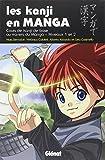 Les Kanji en manga - Tome 01: Les kanji en manga
