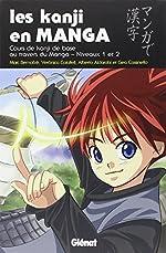 Les Kanji en manga - Tome 01 - Les kanji en manga de Marc Bernabé