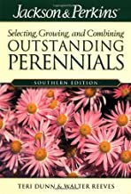 Jackson & Perkins Outstanding Perennials Southern (Jackson & Perkins Selecting, Growing and Combining Outstanding Perennials)