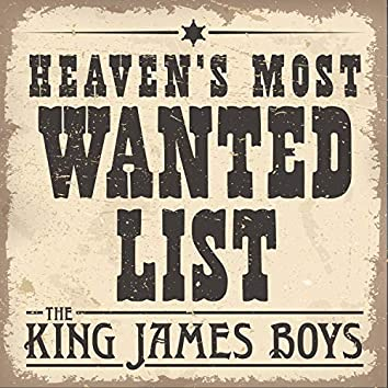 Heaven's Most Wanted List