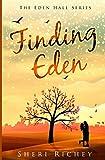 Finding Eden: The Eden Hall Series: Volume 1