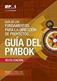 A Guide to the Project Management Body of Knowledge (PMBOK Guide)–Sixth Edition (SPANISH)