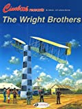 The Wright Brothers (Cinebook Recounts)