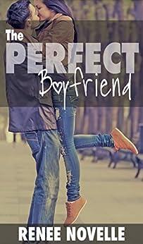 The Perfect Boyfriend (Boyfriend Book Book 2) by [R.S. Novelle, Renee Novelle]