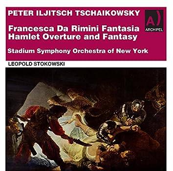 Tchaikovsky: Francesca da Rimini, Op. 32, TH 46 & Hamlet Overture-Fantasia, Op. 67, TH 53