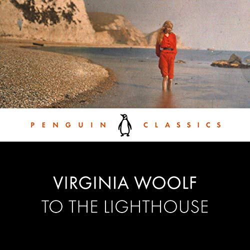 To the Lighthouse: Penguin Classics