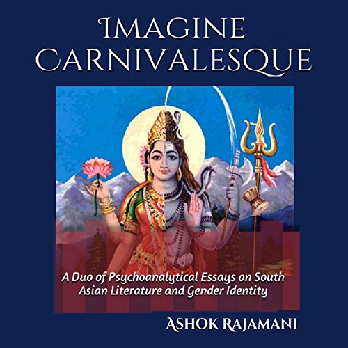 『Imagine Carnivalesque: A Duo of Psychoanalytical Essays on South Asian Literature and Gender Identity』のカバーアート