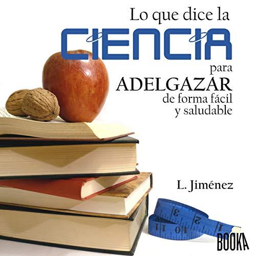 Diseño de la portada del título Lo que dice la ciencia para adelgazar de forma fácil y saludable