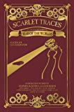 Scarlet Traces: An Anthology Based on The War of the Worlds: A War of the Worlds Anthology