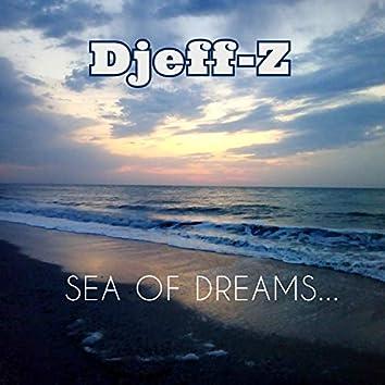 Sea of Dreams..