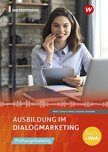Ausbildung im Dialogmarketing: Prüfungstraining: Schülerband: Prüfungstraining / Prüfungstraining: Schülerband