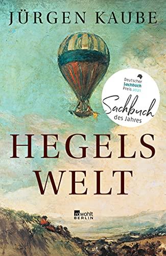 Buchseite und Rezensionen zu 'Hegels Welt' von Jürgen Kaube