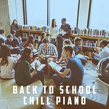 Back To School Chill Piano