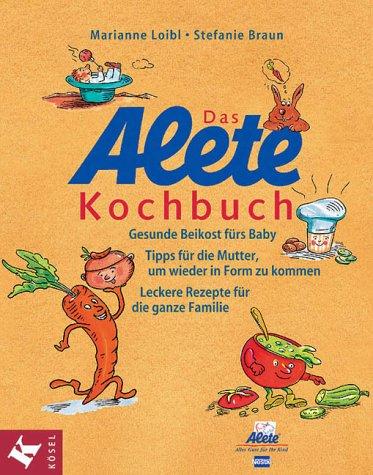 Das Alete-Kochbuch