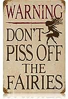 なまけ者雑貨屋 Piss Off Fairies ブリキ 看板 レトロ アメリカン 雑貨 ヴィンテージ風