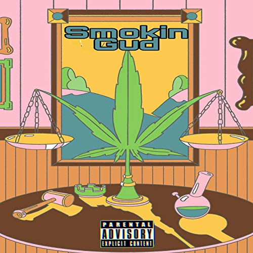 Smokin' Gud (feat. Don Purp, Dreadzzz & Grama Boy) [Explicit]