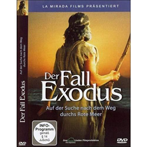 Der Fall Exodus: Neue Aspekte zur Geschichte des Auszugs der Israeliten aus Ägypten