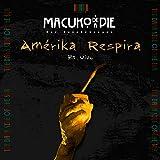 Amérika Respira - En Vivo (Sesión Acústica Malotun, Patagonia) (en Vivo) [Explicit]