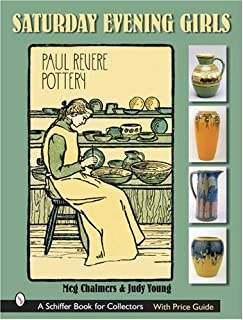 The Saturday Evening Girls: Paul Revere Pottery