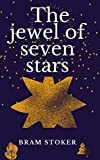 The Jewel of Seven Stars Illustrated (English Edition)...