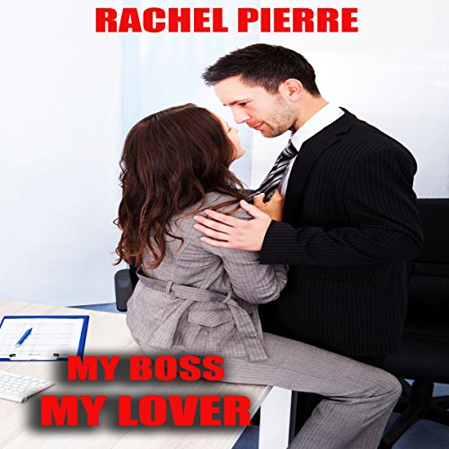 My Boss My Lover audiobook cover art
