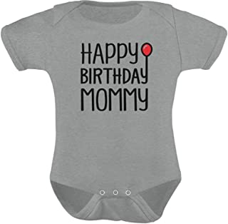 Tstars Happy Birthday Mommy Cute Boy/Girl Infant Mom's Gift Baby Bodysuit