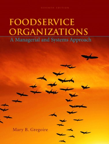 Foodservice Organizations: A Managerial and Systems Approach (7th Edition)