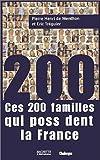 Ces 200 familles qui possèdent la France