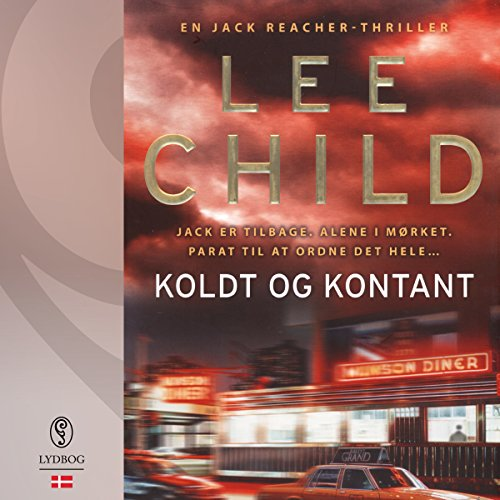 Koldt og kontant (Jack Reacher) audiobook cover art