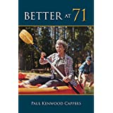 Better at 71 (English Edition)