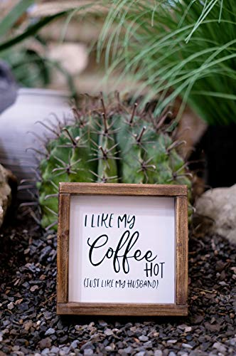 Lavender Inspired I like My Coffee Hot, Just Like My Husband-Funny Coffee Signs for Kitchen Decor-Farmhouse Coffee Bar Decor Signs -Tiered Tray Signs-Rustic Coffee Sign with Funny Quote- , 7x7