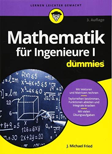 Mathematik für Ingenieure I für Dummies