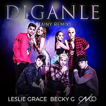 Díganle (Tainy Remix)
