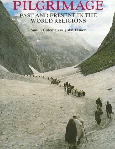 Pilgrimage: Past and Present in the World Religions