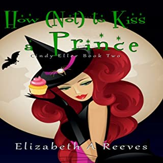 How (Not) to Kiss a Prince audiobook cover art