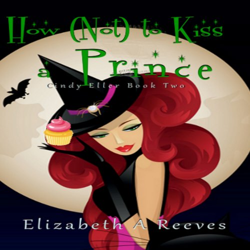 How (Not) to Kiss a Prince     Cindy Eller, Book 2              Autor:                                                                                                                                 Elizabeth A Reeves                               Sprecher:                                                                                                                                 Michele Carpenter                      Spieldauer: 4 Std. und 37 Min.     Noch nicht bewertet     Gesamt 0,0
