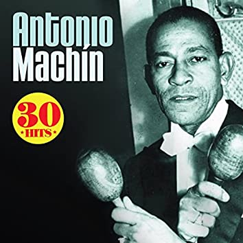 Antonio Machín: 30 Hits