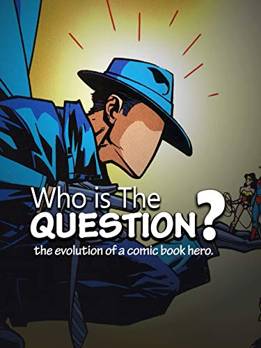 Who is the Question?