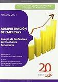 Cuerpo de Profesores de Enseñanza Secundaria: Administración de Empresas. Vol. I: Temario.