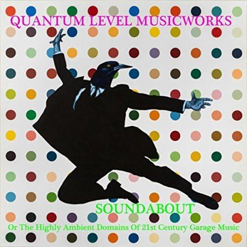 Quantum Level Musicworks
