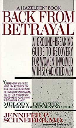 Back from Betrayal: Recovering from His Affairs