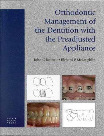 Download Orthodontic Management of the Dentition with the Preadjusted Appliance 1899066918