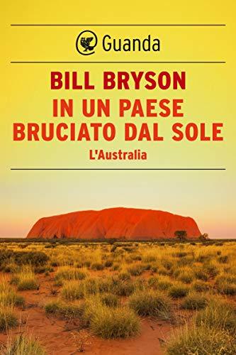 In un paese bruciato dal sole: L'Australia