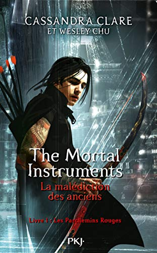 The Mortal Instruments - La malédiction des anciens - tome 1 : Les parchemins rouges (1)