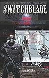 Switchblade: Issue Twelve (Volume One)